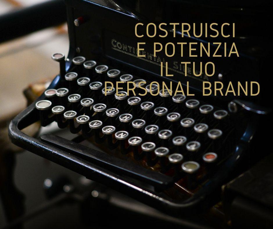 costruisci e potenzia il tuo personal brand